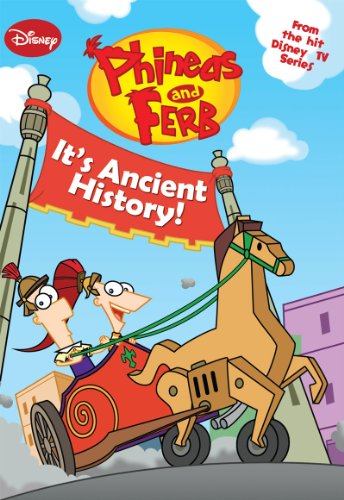 Phineas Ferb Ancient History Chapter ebook product image
