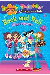 Groovy Girls Sleepover Club #4:: Rock and Roll: Divas Supreme Paperback