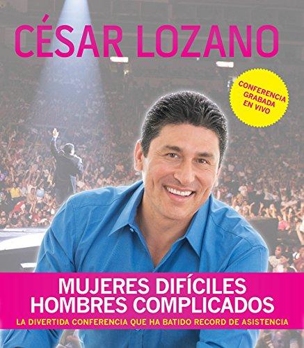 Mujeres difíciles, hombres complicados (Conferencia grabada en vivo) (Spanish Edition)