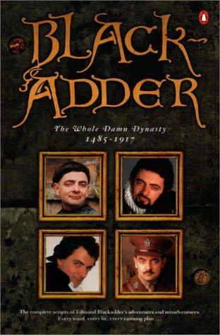Blackadder: The Whole Damn Dynasty, 1485-1917 PDF