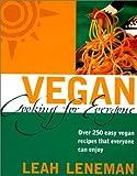 Vegan Cooking for Everyone, Leah Leneman, 0007153678