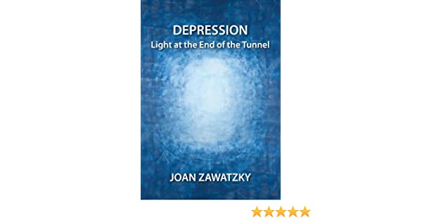 If Light At End Of Tunnel Is Green You >> Depression Light At The End Of The Tunnel