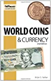 World Coins and Currency, Arlyn Sieber, 0896898563