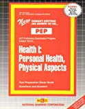 Health I : Personal Health, Physical Aspects, Rudman, Jack, 0837355338