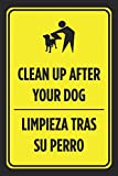 "This sign reads ""Clean Up After Your Dog / Limpieza Tras Su Perro"". Great signs that look great posted anywhere at home, office, desk, locker, etc. Perfect sign for your business or office! Plastic 7.5 x 10.5 inch signs that come in a pack of..."
