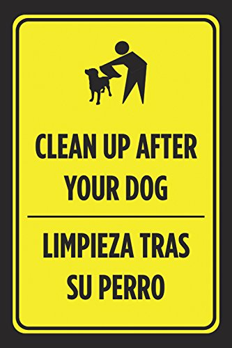 Amazon.com : Clean Up After Your Dog Limpieza Tras Su Perro Spanish Print Black Yellow Park Poster Business Street Sign - Aluminum : Office Products