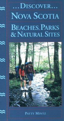 Discover Nova Scotia: Beaches, Parks & Natural Sites