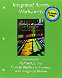 Worksheets for College Algebra in Context with Integrated Review, Harshbarger, Ronald and Yocco, Lisa, 0134040228