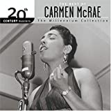 The Best of Carmen McRae: 20th Century Masters - The Millennium Collection