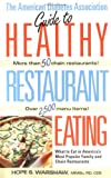 1999 Guide to Healthy Restaurant Eating, Hope Warshaw, 1580400043