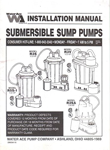 (Water Ace Submersible Sump Pump Installation Manual Instructions Guide, Models R5S-1, R3S, R3V, R2RSA)
