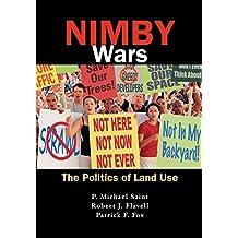 Nimby Wars. the Politics of Land Use