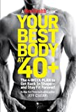 Your Best Body at 40+: The 4-Week Plan to Get Back
