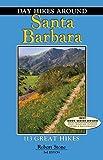 Day Hikes Around Santa Barbara, 3rd, Robert Stone, 1573420603