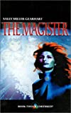 The Magister, Sally Miller Gearhart, 1883523494