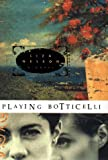 Playing Botticelli, Liza Nelson, 0399146016