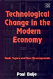 Technological Change in the Modern Economy, Paul Beije, 1840644621