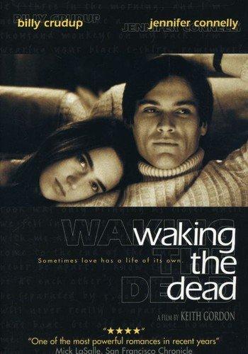 - Waking the Dead