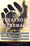 Strategic Supremacy, Richard A. D'Aveni and Robert Gunther, 0684871807
