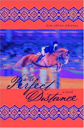 The Perfect Distance: A Novel pdf