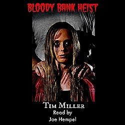 Bloody Bank Heist