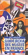 Guide Dexia des musées en France 2003 par Le Vavasseur