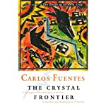 The Crystal Frontier: A Novel in Nine Stories | Carlos Fuentes,Alfred MacAdam (translator)