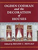 img - for Ogden Codman and the Decoration of Houses book / textbook / text book