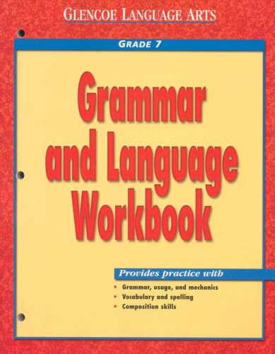 Glencoe Language Arts Grammar And Language Workbook Grade 7