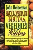 Enciclopedia de Frutas, Vegetales, y Hierbas, Heinerman, John, 0138637547