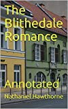Image of The Blithedale Romance: Annotated