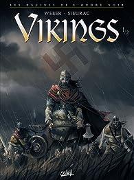Vikings - Tome 1 - Les Racines de l'Ordre Noir