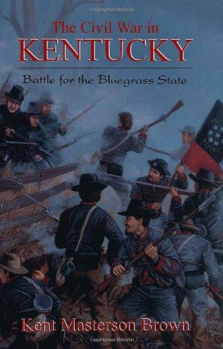 The Civil War in Kentucky PDF