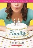 Finally (12) (Turtleback School & Library Binding Edition)