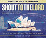 Shout to the Lord: Special Gold Edition