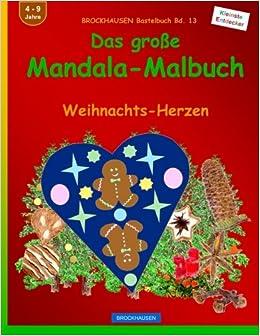 BROCKHAUSEN Bastelbuch Bd. 13: Das grosse Mandala-Malbuch: Weihnachts-Herzen: Volume 13