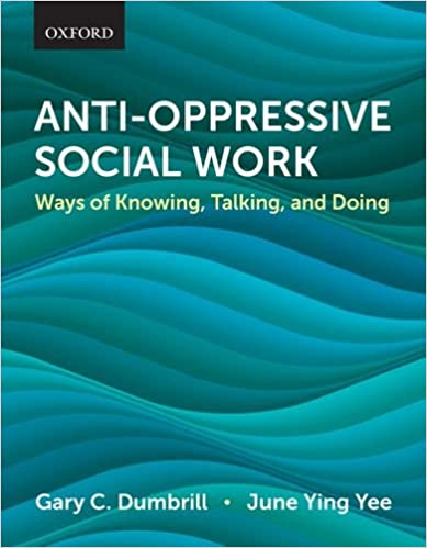 Talking Anti-Oppressive Social Work and Doing Ways of Knowing