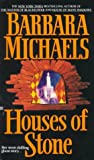 Houses of Stone, Barbara Michaels, 0425143066