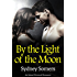 By the Light of the Moon: An Island Werewolf Romance