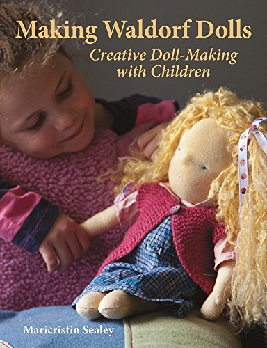 (Making Waldorf Dolls: Creative Doll-Making with Children (Crafts and family Activities))