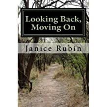 Looking Back, Moving On (second edition): Memoir as Prologue by Ms Janice Rubin (2014-11-07)