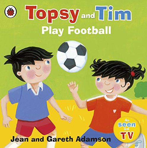 Halloween Plays For Middle School (Topsy and Tim Play Football (Topsy &)