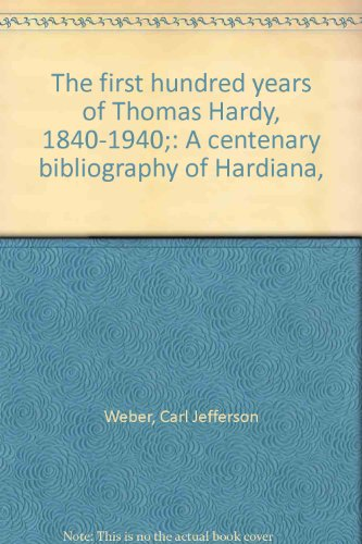 The first hundred years of Thomas Hardy, 1840-1940;: A centenary bibliography of Hardiana,