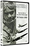 Nightfighters: The story of the 332nd Fighter Group, Tuskegee Airmen