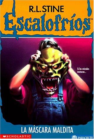 La Mascara Maldita=The Haunted Mask Escalofrios / Goosebumps: Amazon.es: Stine, R. L.: Libros