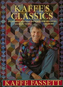 Kaffes Classics 25 Glorious Knitting Designs