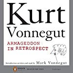 Armageddon in Retrospect | Kurt Vonnegut