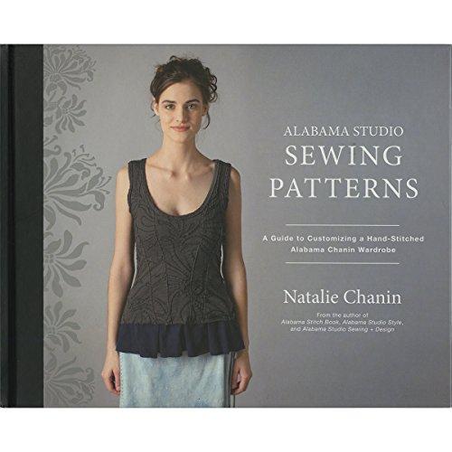 g Patterns: A Guide to Customizing a Hand-Stitched Alabama Chanin Wardrobe (Wardrobe Sewing Pattern)