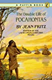 The Double Life of Pocahontas, Jean Fritz, 0140322574