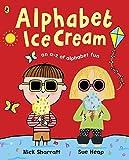 Alphabet Ice Cream: An a-z of alphabet fun.